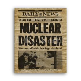 Printable Chernobyl Nuclear Disaster in USSR - newspaper cover poster - vintage print poster