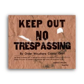 Printable Ed Gein Farm - Keep Out No Trespassing sign poster - vintage print poster