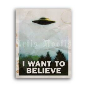 Printable I Want To Believe - UFO flying saucer X-Files vintage poster - vintage print poster