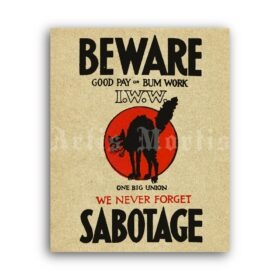 Printable Beware We Never Forget Sabotage, IWW, Anarchy Cat poster - vintage print poster